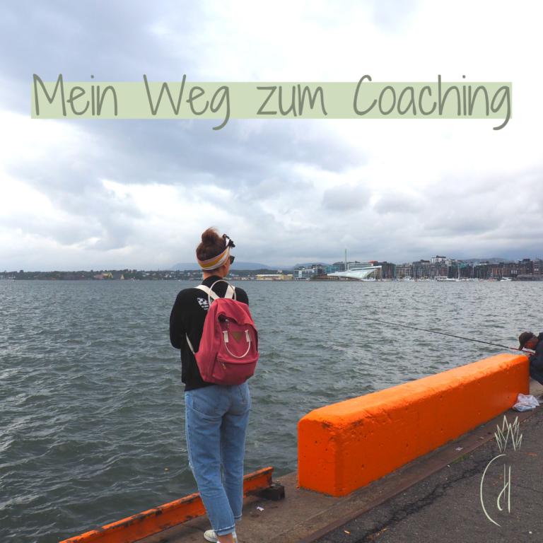 Mein Weg zum Coaching